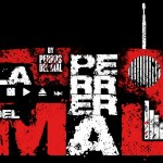 La Perrera del Mal 13 de Marzo 2013